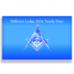 Hillcrest Masonic Lodge Dues for 2014