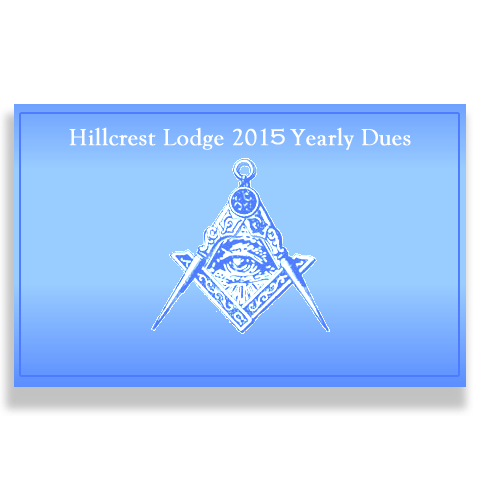 Hillcrest Masonic Lodge Dues 2015